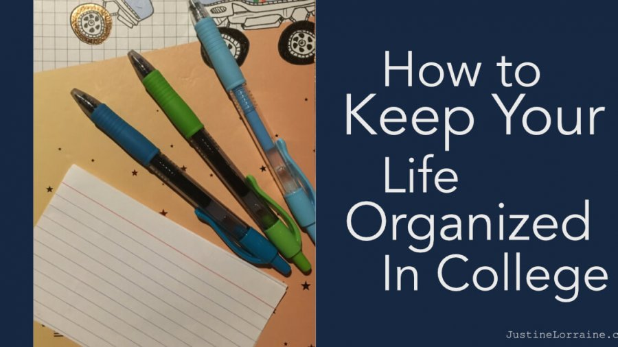How to Keep Your Life Organized in College