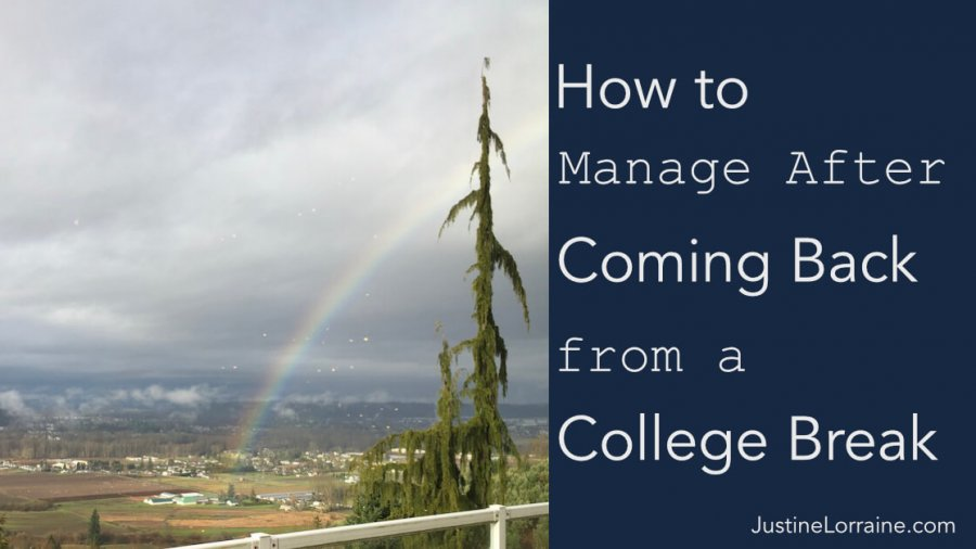 How to Manage After Coming Back from a College Break